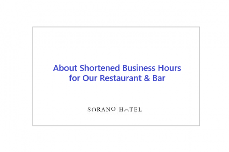 About Shortened Business Hours for Our Restaurant & Bar